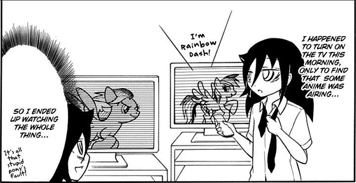 4 Watamote my little pony what the fuck crossover why this is random fucking love it cum on the face of an angel